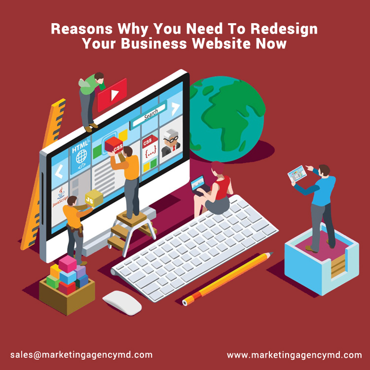 Reasons Why You Need To Redesign Your Business Website Now