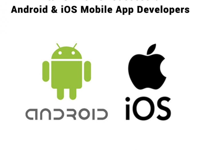 Vital Skills for Successful Android and iOS Mobile App Developers