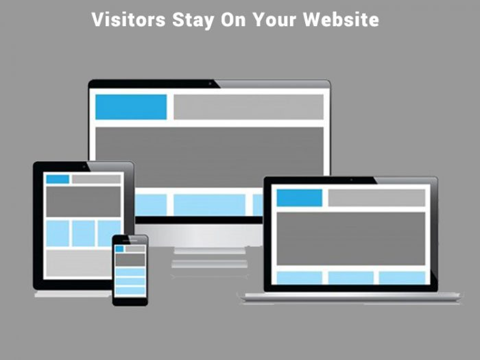 Tips that will Make your Visitors Stay on your website